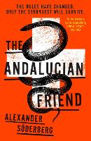 The Andalucian Friend: The First Book...