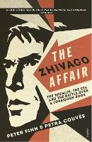 The Zhivago Affair: The Kremlin, the...