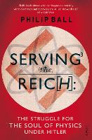 Serving the Reich: The Struggle for...