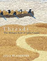 Threads: The Delicate Life of John...