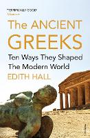 The Ancient Greeks: Ten Ways They...