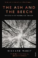 The Ash and The Beech: The Drama of...