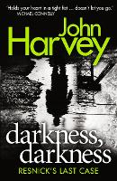 Darkness, Darkness: (Resnick 12)