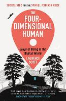 The Four-Dimensional Human: Ways of...