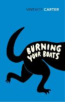 Burning Your Boats: Collected Short...