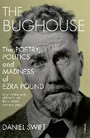 The Bughouse: The poetry, politics ...