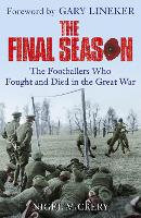 The Final Season: The Footballers Who...