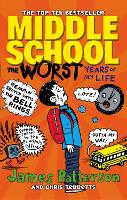 Middle School: The Worst Years of My...
