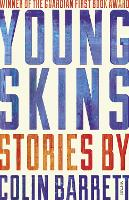 Young Skins: Winner of the Guardian...