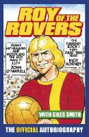 Roy of the Rovers: The Official...