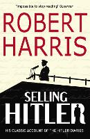 Selling Hitler: The Story of the...