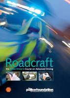 Roadcraft - The Police Driver's ...