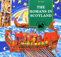 The Romans in Scotland: Activity Book