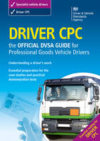 Driver CPC - the Official DSA Guide...