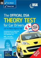 The Official DSA Theory Test for Car Drivers and the Official Highway Code: 2009/10: Valid Until Summer 2010