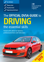 The Official DVSA Guide to Driving:...