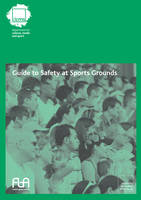 Guide to Safety at Sports Grounds