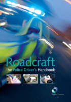 Roadcraft: The Essential Police...