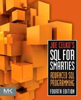 Joe Celko's SQL for Smarties: ...