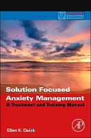 Solution Focused Anxiety Management: ...