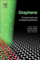 Graphene: Fundamentals and Emergent...