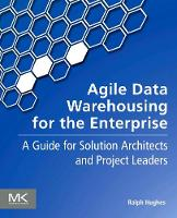 Agile Data Warehousing for the...