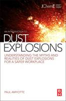 An Introduction to Dust Explosions:...