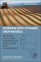 Working with Dynamic Crop Models:...