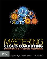 Mastering Cloud Computing: ...