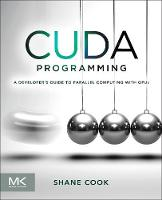 CUDA Programming: A Developer's Guide...