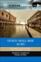 Venice Shall Rise Again: Engineered...