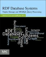 RDF Database Systems: Triples Storage...