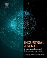 Industrial Agents: Emerging...