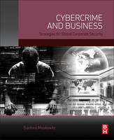 Cybercrime and Business: Strategies...