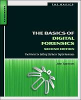 The Basics of Digital Forensics: The...