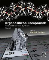 Organosilicon Compounds: Theory and...