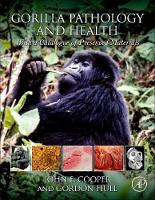 Gorilla Pathology and Health: With a...