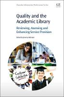 Quality and the Academic Library:...
