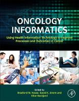 Oncology Informatics: Using Health...