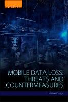Mobile Data Loss: Threats and...