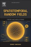 Spatiotemporal Random Fields: Theory...