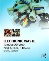 Electronic Waste: Toxicology and...