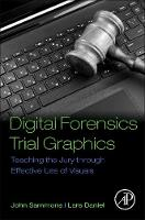 Digital Forensics Trial Graphics:...