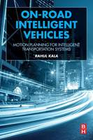 On-Road Intelligent Vehicles: Motion...