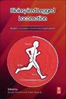 Bioinspired Legged Locomotion: ...