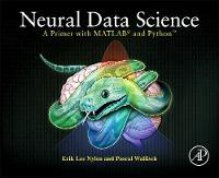 Neural Data Science: A Primer with...