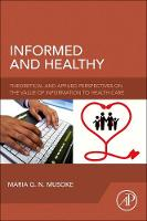 Informed and Healthy: Theoretical and...