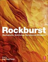 Rockburst: Mechanisms, Monitoring,...