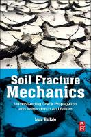 Soil Fracture Mechanics: ...