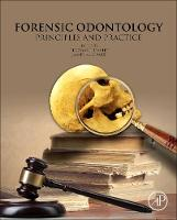 Forensic Odontology: Principles and...